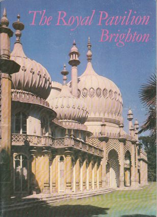 The Royal Pavilion at Brighton