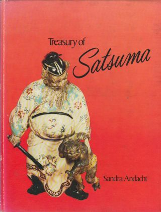 Treasury of Satsuma. SANDRA ANDACHT