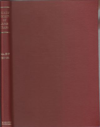 Transactions of The Asiatic Society of Japan. Vols 28-29. ASIATIC SOCIETY OF JAPAN