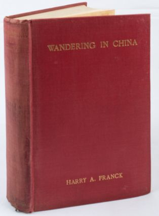 Wandering in China. HARRY A. FRANCK