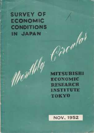 Survey of Economic Conditions in Japan. Monthly Circular. November 1952, No. 276. Y. HIROTA