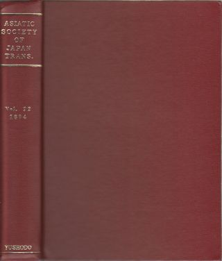 Transactions of The Asiatic Society of Japan. Vol. XXI. 1894. ASIATIC SOCIETY OF JAPAN