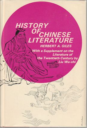 A History Of Chinese Literature. HERBERT A. GILES