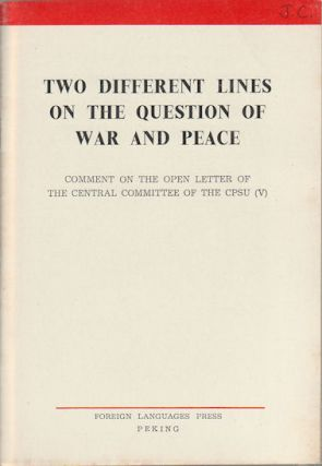 Two Different Lines on the Question of War and Peace. Comment on the Open Letter of the Central...
