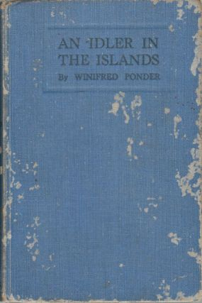 An Idler in the Islands. WINIFRED PONDER