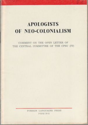 Apologists of Neo-Colonialism. Comment on the Open Letter of the Central Committee of the...