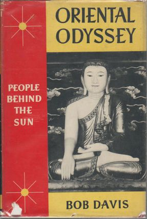 Oriental Odyssey. People Behind the Sun. BOB DAVIS