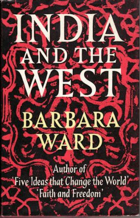 India and the West. BARBARA WARD