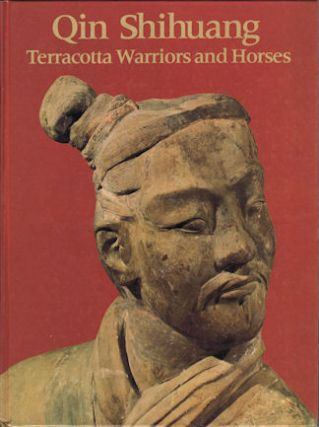 Qin Shihuang. Terracotta Warriors and Horses. EDMUND CAPON