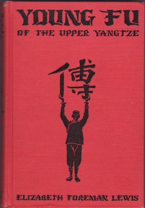 Young Fu of the Upper Yangtze. LEWIS ELIZABETH FOREMAN