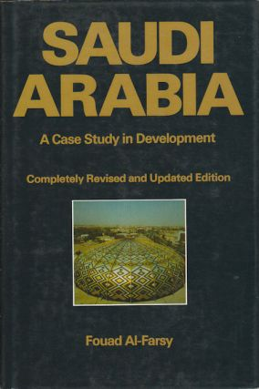 Saudi Arabia. A Case Study in Development. FOUAD AL-FARSY