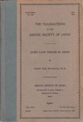 Alien Land Tenure in Japan. ROBERT KARL REISCHAUER