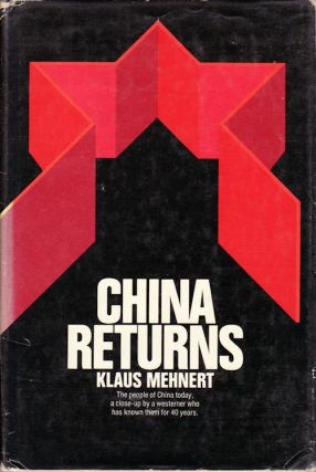 China Returns. KLAUS MEHNERT