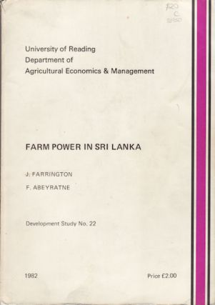Farm Power in Sri Lanka. J. AND F. ABEYRATNE FARRINGTON