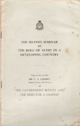 The Government Budget and the Need for a Change. C. A. COOREY
