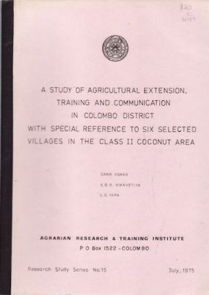 A Study of Agricultural Extension, Training and Communication in Colombo District with Special...