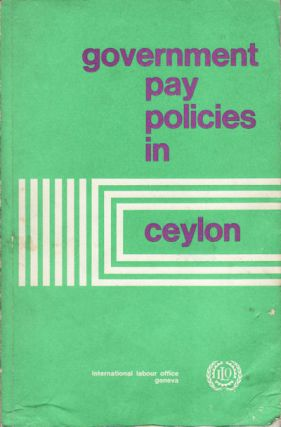Government Pay Policies in Ceylon. CEYLON