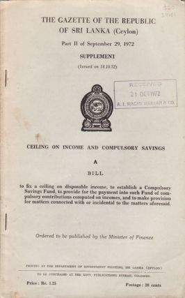 Ceiling on Income and Compulsory Savings. A Bill to fix a ceiling on disposable income, to...
