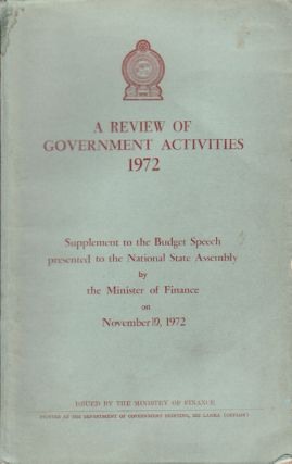A Review of Government Activities 1972. CEYLON