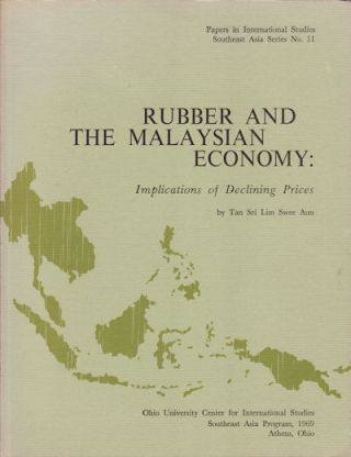 Rubber and the Malaysian Economy: Implications of Declining Prices. TAN SRI SWEE AUN LIM