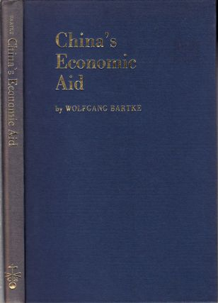 China's Economic Aid. WOLFGANG BARTKE