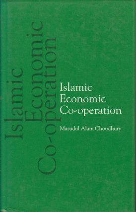 Islamic Economic Co-operation. MASUDUL ALAM CHOUDHURY