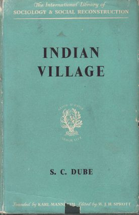 Indian Village. S. C. DUBE