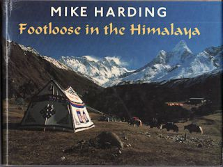 Footloose in the Himalaya. MIKE HARDING.