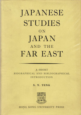 Japanese Studies on Japan & the Far East. A Short Biographical and Bibliographical Introduction....