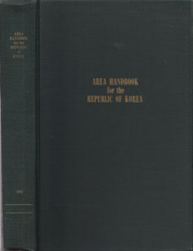 Area Handbook for the Republic of Korea. KENNETH G. CLARE