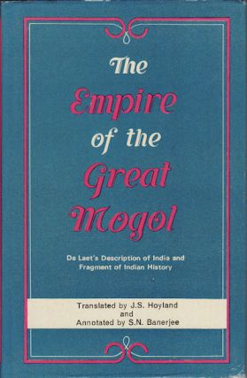 The Empire of the Great Mogol. J. S. HOYLAND