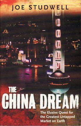 The China Dream. JOE STUDWELL