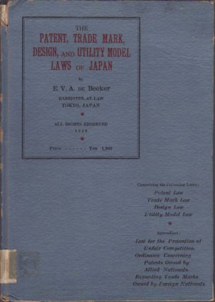 The Patent, Trade Mark, Design and Utility Model Laws of Japan. E. V. A. DE BECKER