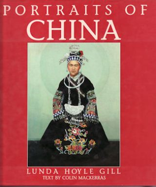 Portraits of China. LUNDA HOYLE GILL