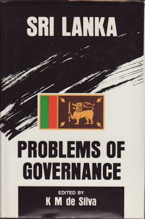 Sri Lanka. Problems of Governance. K. M. DE SILVA