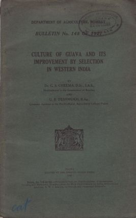 Culture of Guava and its Improvement by Selection in Western India. DR. G. S. AND DESHMUKH...