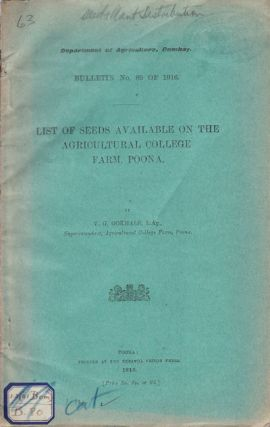 List of Seeds Available on the Agricultural College Farm, Poona. V. G. GOKHALE