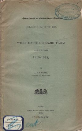 Work on the Manjri Farm for the Years 1915-1918. J. B. KNIGHT