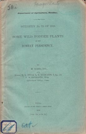 Some Wild Fodder Plants of the Bombay Presidency. W. BURNS