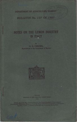 Notes on the Lemon Industry in Italy. G. S. CHEEMA