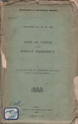 Note on Cattle in the Bombay Presidency. G. F. KEATINGE