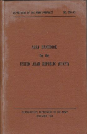Area Handbook for the United Arab Republic (Egypt). FOREIGN AREAS STUDIES DIVISION