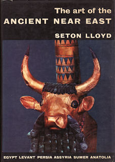 The Art of the Ancient Near East. SETON LLOYD
