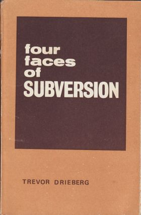 Four Faces of Subversion. TREVOR DRIEBERG