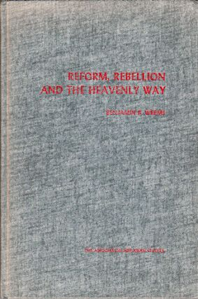 Reform, Rebellion and the Heavenly Way. BENHAMIN B. WEEMS