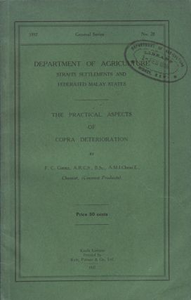 The Practical Aspects of Copra Deterioration. F. C. COOKE