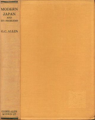 Modern Japan and its Problems. G. C. ALLEN.