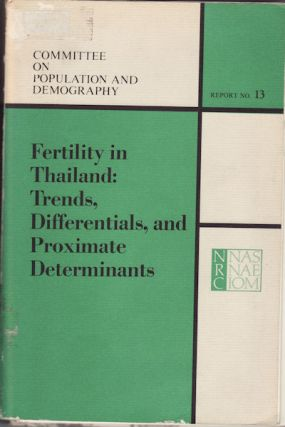 Fertility in Thailand: Trends, Differentials, and Proximate Determinants. JOHN KNODEL