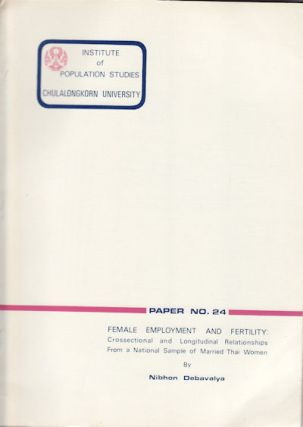 Female Employment and Fertility: Crossectional and Longitudinal Relationships From a National...