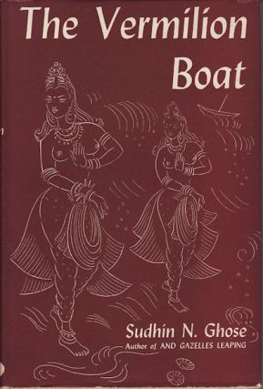 The Vermilion Boat. SUDHIN N. GHOSE